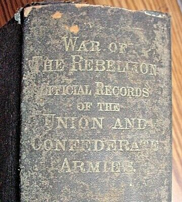 """1891 """"War Of The Rebellion""""-Series I-Vol.XXXIV-Official Records/Correspondence"""