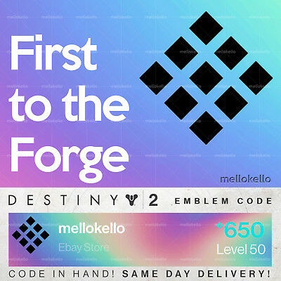 Destiny 2 First to the Forge emblem IN HAND!! SAME DAY DELIVERY!!!
