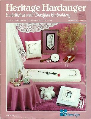 LAST CHANCE! Heritage Hardange with Brazillian Embroidery Pattern Leaflet + More