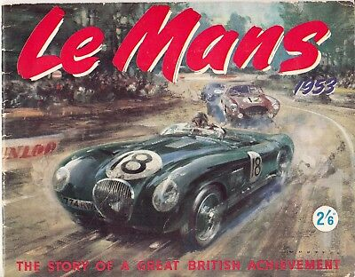 LE MANS 1953: THE STORY OF A GREAT BRITISH ACHIEVEMENT (1953) D.J. Scannell