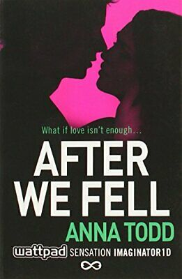After We Fell by Anna Todd New Paperback / softback Book