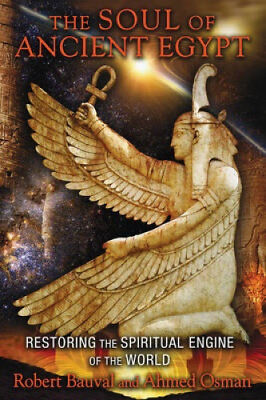 The Soul of Ancient Egypt: Restoring the Spiritual Engine of the World.