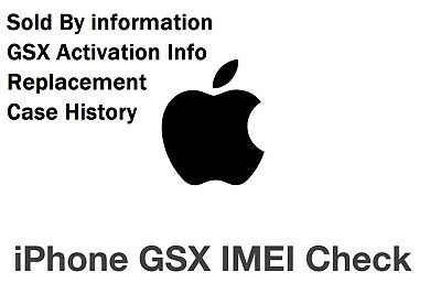 Apple iPhone iPad IMEI Check FULL GSX Report Carrier SOLD by Replacement to CASE
