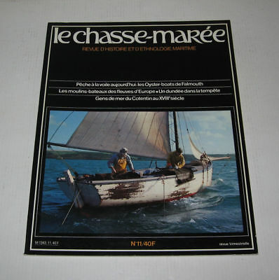 LE CHASSE MAREE N° 11,1984,TBE,HISTOIRE MARITIME,OYSTER BOATS,COTENTIN au XXVIII
