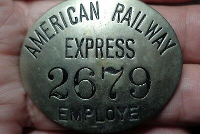 RARE > AMERICAN RAILWAY EXPRESS > oval nickle over brass badge #2679