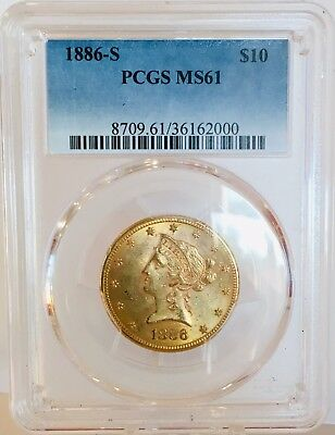 1886 S $10 Gold Liberty Head Coin MS61 PCGS American Gold Eagle Pre 33