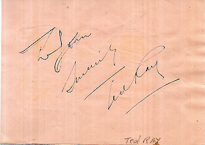 ENTERTAINER TED RAY HAND SIGNED 6 x 4 ALBUM PAGE WITH DEDICATION