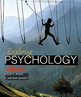 Exploring Psychology by David G. Myers and C. Nathan DeWall 10th Edition E-B00K