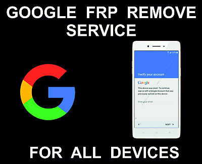 FRP, Google Account unlock: Samsung, LG, Alcatel, Sony, HTC, ZTE, Coolpad, Xiaom