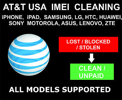 AT&T USA IMEI Cleaning, Unbarring Service: All Devices: Samsung, iPhone, LG, Son