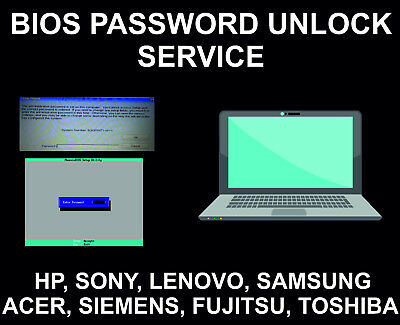 Bios Password Reset, Unlock, Remove service: HP, Sony, Toshiba, Fujitsu, Dell, E