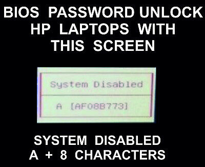 Bios Password Unlock Service, All HP Models, System Disabled With A + 8 Chara