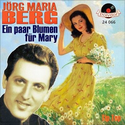 "7"" JÖRG MARIA BERG Blumen für Mary EVERLY BROTHERS Take Message To..POLYDOR 1959"