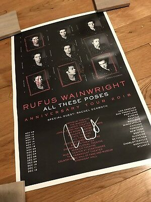 SIGNED Rufus Wainwright All These Poses Anniversary Tour 2018 Poster Autographed