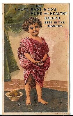 Victorian Trade Card LAUTZ BROS PURE & HEALTHY SOAP BEST IN MARKET Advertising