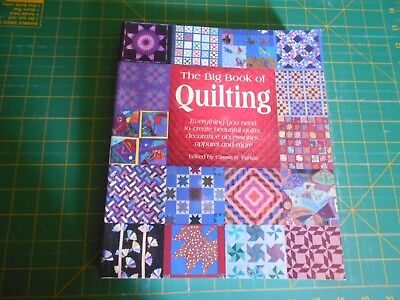 The Big Book Of Quilting Everything You Need To Create Quilts - Good Condition -
