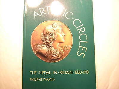 Ouvrage  Medailles Medal In Britain Artistic Circle Attwood