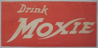 MOXIE advertising sign dated 1915 / soda fountain / country store