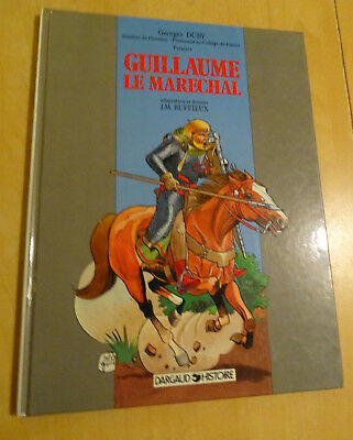 BD Dargaud Histoire : Guillaume le Marechal Georges DUBY /  Ruffieux