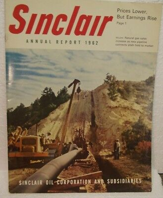 Vintage Sinclair Oil & Gas Annual report 1962