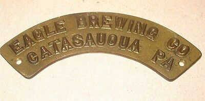 Eagle Brewing Company Catasauqua PA Brewery Pre Pro Brass Beer Barrel Keg Tag