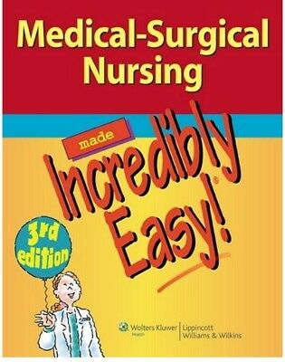 Medical-Surgical Nursing Made Incredibly Easy No Hard copy PDF