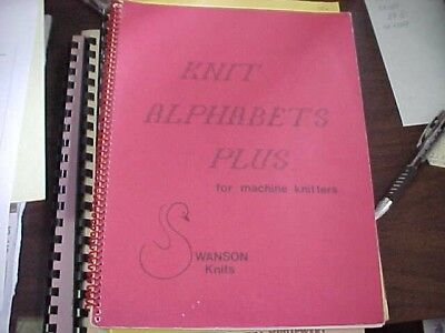 Knit Alphabet Plus for Knitting Machines By Swansons Knits - My Favorite Book