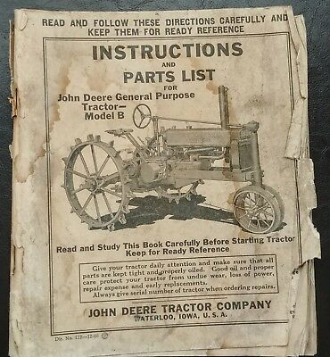 John Deere General Purpose Model B Instructions and Parts List.Unstyled Pub 1936