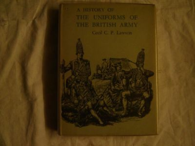 Cecil C.P.Lawson A history of the uniforms of the British army Vol.2 1715-1760