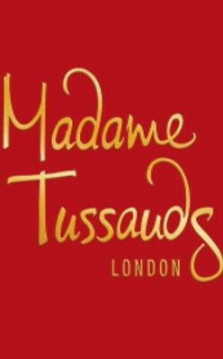 2X E-TICKETS FOR MADAME TUSSAUDS Friday 1st February