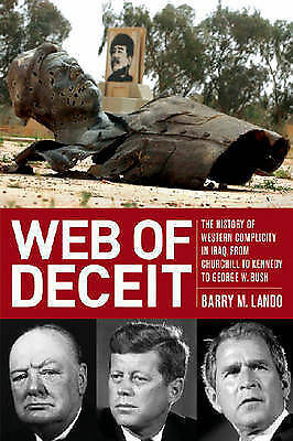 """AS NEW"" Web of Deceit: The History of Western Complicity in Iraq, from Churchil"