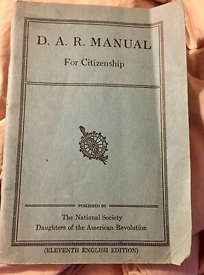 D.A.R. MANUAL For Citizenship - 1934 11th Ed. Daughters of American Revolution