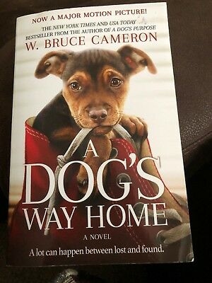 A Dog's Way Home by W. Bruce Cameron -