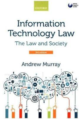 Information Technology Law - The Law and Society-NEW-9780198732464 by Murray, An