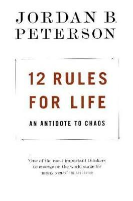 12 Rules for Life - An Antidote to Chaos-NEW-9780241351642 by Peterson, Jordan B