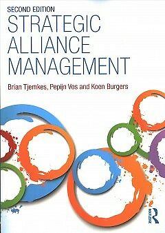 Strategic Alliance Management-NEW-9781138684676 by Tjemkes, Brian/ Vos, Pepijn/