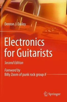 Electronics for Guitarists-NEW-9781461440864 by Dailey, Denton J.
