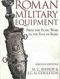 Roman Military Equipment from the Punic Wars to...-NEW-9781842171592 by Bishop,