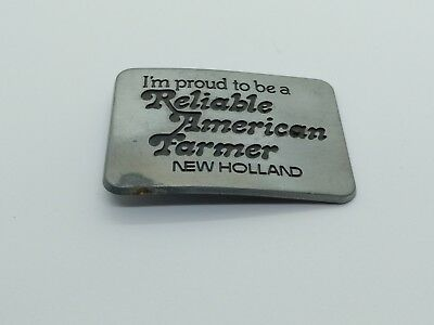 New Holland I'm Proud To Be A Reliable American Farmer Vintage Belt Buckle 1982