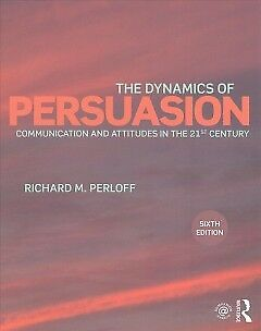 The Dynamics of Persuasion - NEW - 9781138100336 by Perloff, Richard M.