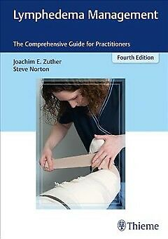 Lymphedema Management - NEW - 9781626234338 by Zuther, Joachim E./ Norton, Steve