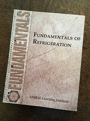 ASHRAE LEARNING INSTITUTE - Fundamentals Of Refrigeration Course Book