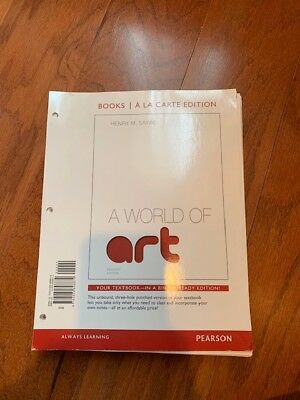 A World of Art, Books a la Carte Edition by Henry M. Sayre (2012, Ringbound)