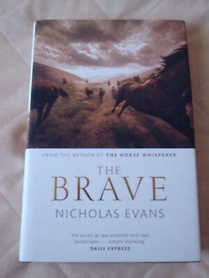THE BRAVE   A   book   BY   NICHOLAS EVANS  Make good Xmas gift