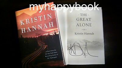 SIGNED The Great Alone by Kristin Hannah, autographed, new