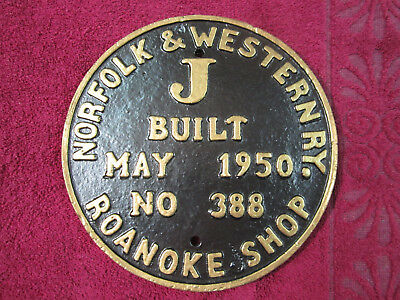 Norfolk And Western Class J 4-8-4 Locomotive Builders Plate Reproduction
