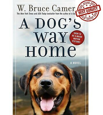 A Dog's Way Home by W. Bruce Cameron ( Paperback )