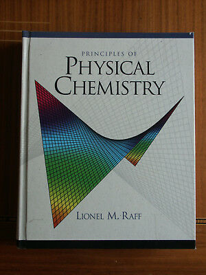 Principles of Physikal Chemistry von L.M. Raff