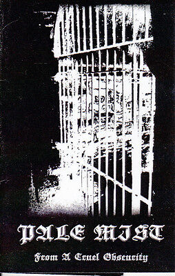 PALE MIST-TAPE-From a Cruel Obscurity  Demo 2009