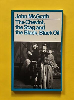 The Cheviot, the Stag and the Black, Black Oil by John McGrath (1983 edition)